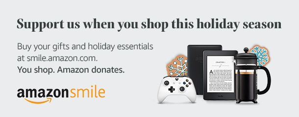 Support us when you shop this holiday season, buy your gifts and holiday essentials at smile.amazon.com. You shop. Amazon donates.